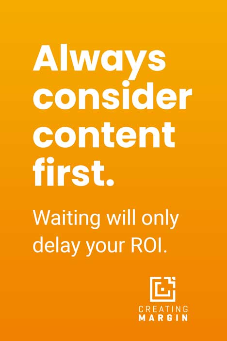 "Orange image that says ""Always consider digital signage content first."""